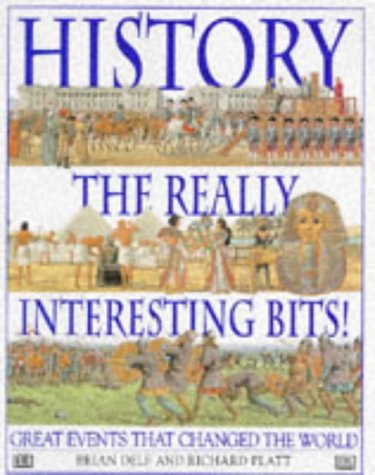 History the Really Interesting Bits por Richard Platt