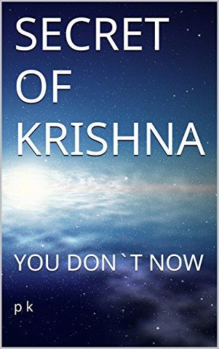 SECRET OF KRISHNA: YOU DON`T NOW (PART-1) (Hindi Edition) por p k