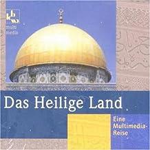 Das Heilige Land, 1 CD-ROM Eine Multimedia-Reise. Für Windows ab 95. 60 Min. Bibeltexte plus 45 Min.