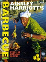 Ainsley Harriott's Barbecue Bible by Ainsley Harriott (1999-06-26)