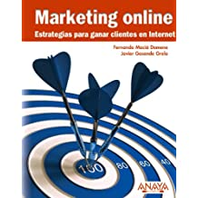 Marketing online.Estrategias para ganar clientes en Internet (Títulos Especiales)