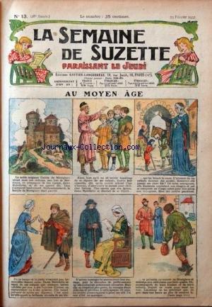 SEMAINE DE SUZETTE (LA) [No 13] du 25/02/1932 - AU MOYEN AGE - BECASSINE AUX BAINS DE MER