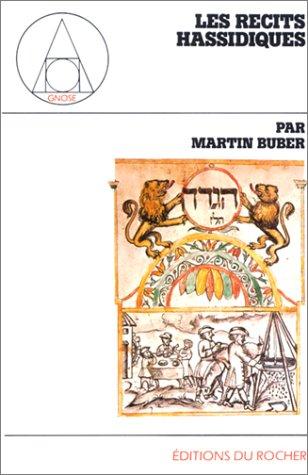 Les Récits Hassidiques par Martin Buber