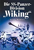 """Die SS-Panzer-Division """"Wiking"""" - Jean Mabire"""