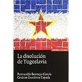 La disolución de Yugoslavia (Astrolabio)
