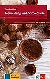 Neuanfang mit Schokolade: Ein A1-Roman. Buch + Online-Angebot