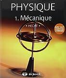 Physique - Tome 1, Mécanique, Pack en 2 volumes : Manuel et solutionnaire