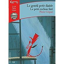Le Gentil Petit Diable/le Petit Cochon Fute CD