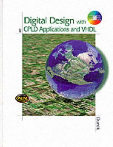 Digital Design with CPLD Applications and VHDL by Robert K. Dueck (2000-07-28)