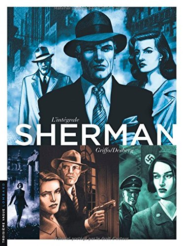 Intégrale Sherman - tome 0 - INTEGRALE SHERMAN