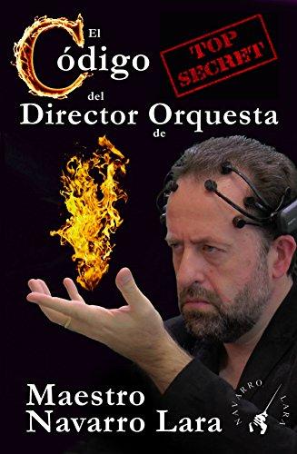 El Código Secreto del Director de Orquesta: Técnica NeuroDirectorial 3.0