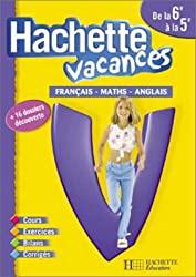 Hachette Vacances : Français - Mathématiques - Anglais, de la 6e à la 5e - 11-12 ans (+ corrigé)