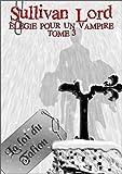 Image de La loi du Talion (Elégie pour un vampire, tome 3)