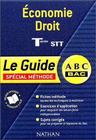 ABC du Bac : Economie Droit, Terminale STT