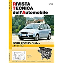 Ford Focus C-Max 1.6 e 2.0 TDCI (Rivista tecnica dell'automobile)