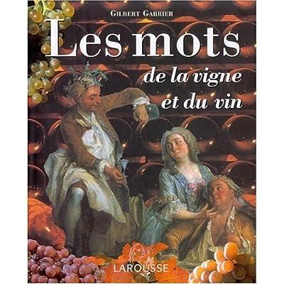 Les Mots de la vigne et du vin