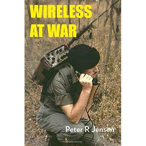 Wireless at War: Developments in Military and Clandestine Radio, 1895-2012 by Peter R. Jensen (2013-06-03)