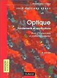 Optique, fondements et applications avec 250 exercices et problèmes résolus, 6e édition - Dunod - 31/05/2000