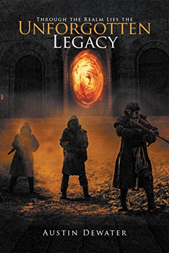 Through the Realm Lies the Unforgotten Legacy (English Edition)