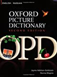 Oxford Picture Dictionary Second Edition: English-Russian Edition: Bilingual Dictionary for Russian-speaking teenage and adult students of English