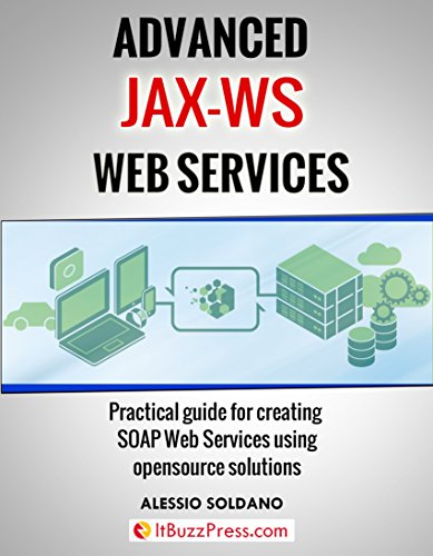 PDF Advanced JAX-WS Web Services: Practical guide for