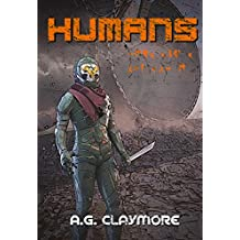 Humans: Human scouts fighting in an Alien Empire (Humanity Ascendant Book 2) (English Edition)
