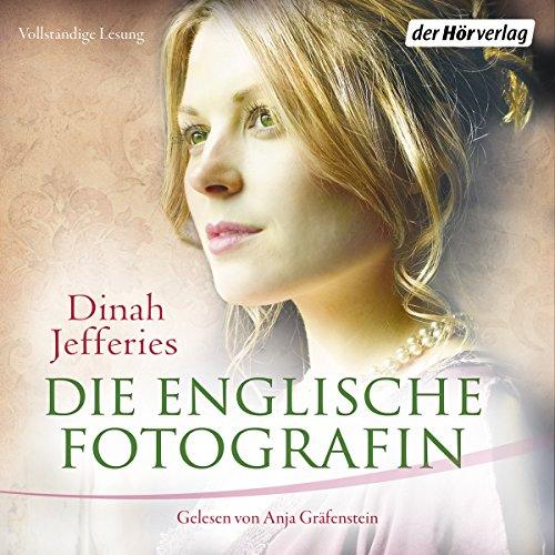 Buchseite und Rezensionen zu 'Die englische Fotografin' von Dinah Jefferies