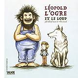 Léopold, l'ogre et le loup...