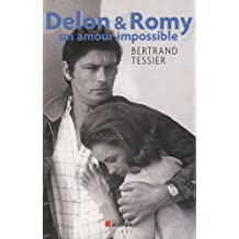 Delon & Romy : Un amour impossible