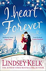I Heart Forever: The brilliantly funny feel-good romance (I Heart Series, Book 7)