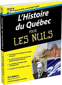 LHistoire du Québec pour les Nuls