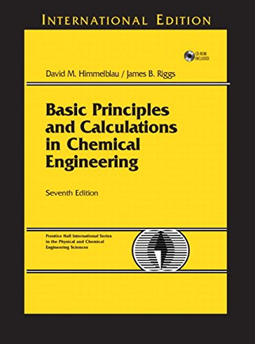 Basic Principles and Calculations in Chemical Engineering (7th Edition) 7th edition by Himmelblau, David M., Riggs, James B. (2003) Gebundene Ausgabe