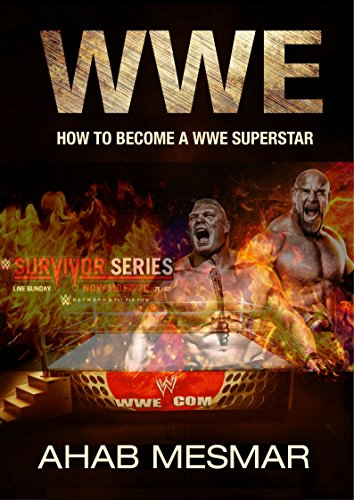 wwe-how-to-become-a-wwe-superstar-english-edition