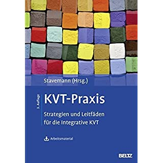 KVT-Praxis: Strategien und Leitf?den f?r die Integrative KVT. Mit Arbeitsmaterial zum Download by Unknown(2014-08-25)