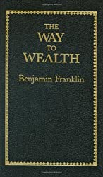 The Way to Wealth (Little Books of Wisdom) by Benjamin Franklin (1986-09-01)