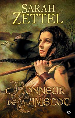 L'Honneur de Camelot: Les Chemins de Camelot, T2 (FANTASY)