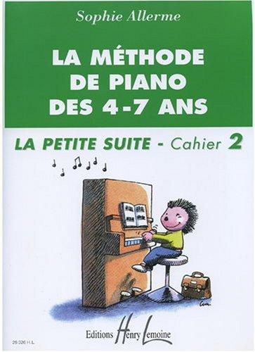 Méthode de piano des 4-7 ans - Petite suite Volume 2