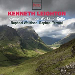 Kenneth Leighton Complete Chamber Works for Cello