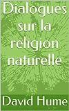 Dialogues sur la religion naturelle - Format Kindle - 1,98 €