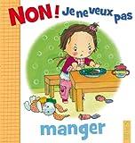 Image de Non ! je ne veux pas manger