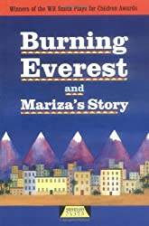 Burning Everest and Mariza's Story (Heinemann Plays for 11-14)