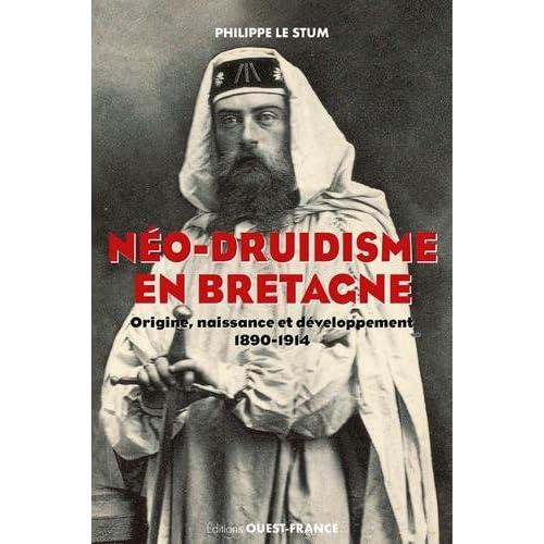 Néo-druidisme en Bretagne : Origine, naissance et développement (1890-1914)