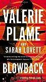 Blowback (Vanessa Pierson Novel) by Valerie Plame Wilson (2014-10-07)