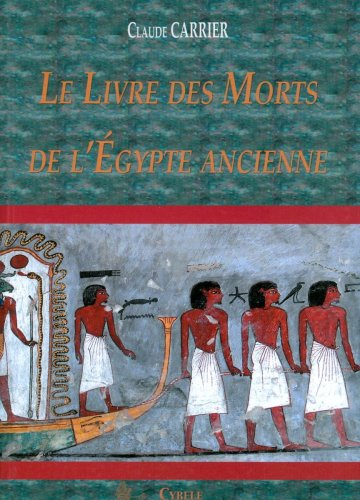 Le Livre des Morts de l'Egypte ancienne