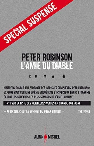 L'Amie du diable (Spécial suspense) par Peter Robinson