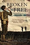 Broken Free: An American Child's Italian Stories from the World War II Era