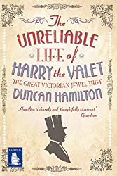 The Unreliable Life of Harry the Valet (Large Print Edition)
