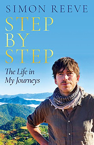 Step By Step: The Life in My Journeys par Simon Reeve
