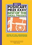 The Pushcart Prize XXXV: Best of the Small Presses (2011 Edition) (The Pushcart Prize) (2010-11-15)