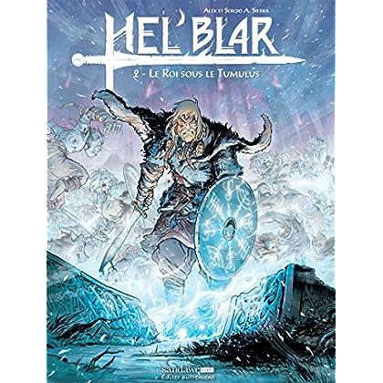 Hel'Blar T02 : Le roi sous le Tumulus